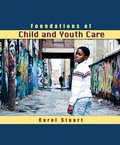 Foundations of Child and Youth Care, Stuart, Carol, 1465216944