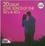20 Great Love Songs of the 50's & 60's - Volume One by Unknown (1988-01-01) 20 Great Love Songs Cd
