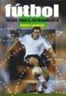 img - for Futbol Juegos Para El Entrenamiento (Spanish Edition) book / textbook / text book