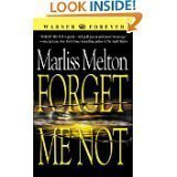 Download Forget Me Not (Navy SEALs, Book 1) by Marliss Melton (MASS MARKET PAPERBACK) pdf