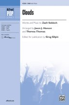 Clouds - Words and music by Zach Sobiech / arr. Jason J. Hansen and Theresa Thomas / ed. Greg Gilpin - Choral Octavo - SAB PDF
