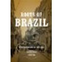 Roots of Brazil by Buarque de Holanda, Sérgio [University of Notre Dame Press, 2012] (Paperback) [Paperback]
