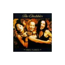 Tres Flores by Chubbies (1997-04-22)