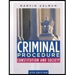 Criminal Procedure: Constitution and Society (4th Edition)