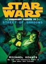 Star Wars: Coruscant Nights 2 - Street of Shadows - Star Wars [Paperback]