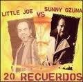 20 Recuerdos by Little Joe vs Sunny Ozuna