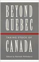 Epub ebook download torrent Beyond Quebec: Taking Stock of Canada (And Development; 7) PDF