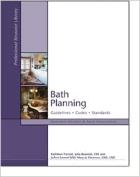 Bath Planning: Guidelines, Codes, Standards (National Kitchen ...