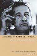 The Cinema of Andrzej Wajda: The Art of Irony and Defiance (Directors' - Usa Directions To Destiny