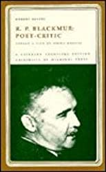 R.P. Blackmur, Poet-Critic: Toward a View of Poetic Objects (Literary Frontiers Edition)