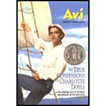 The True Confessions of Charlotte Doyle by Avi [Harper Collins,2004] (Paperback)