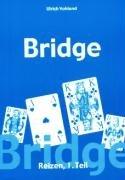 Bridge - Die Reizung Teil I