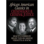 Search : African American Classics in Criminology & Criminal Justice (02) by Gabbidon, Shaun L - Greene, Helen T (Taylor) - Young, Vernet [Paperback (2001)]