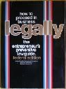 img - for How to Proceed in Business Legally: The Entrepreneur's Preventive Law Guide : Federal book / textbook / text book