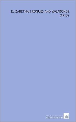 Book Elizabethan Rogues and Vagabonds (1913)