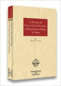 Descargar libros en línea gratis para ipad La Reforma del Proceso Penal Abreviado y el Enjuiciamiento Rápido de delitos (Monografías) PDF