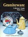Graniteware Collectors' Guide with Prices