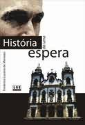 História de uma Espera - Frederico Lucena de Menezes
