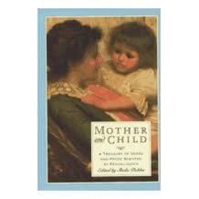 Mother And Child: A Treasury of Verse and Prose Scented by Penhaligon's