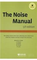 Read Online The Noise Manual, Revised Fifth Edition Revised Edition by E. H. Berger published by American Industrial Hygiene Association (2003) pdf epub