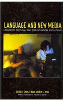 Language and New Media: Linguistic, Cultural, and Technological Evolutions