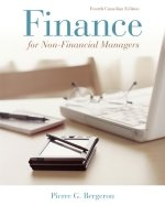 Finance for Non-Financial Managers : Fourth Canadian Edition