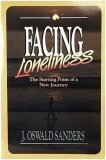 Facing Loneliness, J. Oswald Sanders, 0913367370