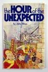 The Hour of the Unexpected, John Shea, 0913592854