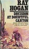 Decision at Doubtful Canyon, Ray Hogan, 0451111192