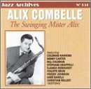 Swinging Mister Alix 1937-42 by Alix Combelle