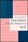 Literature and the Relational Self, Schapiro, Barbara A., 0814779697