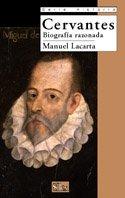 Descargar Libro Cervantes: Biografía Razonada Manuel Lacarta