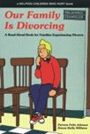 img - for Our Family is Divorcing: A Read-Aloud Book for Families Experiencing Divorce (Helping Children Who Hurt) book / textbook / text book