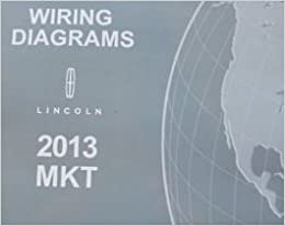 2013 ford edge lincoln mkx electrical wiring diagrams diagram service manual  ewd: lincoln: amazon com: books