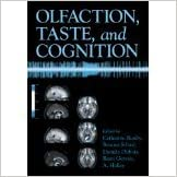 Olfaction, Taste, and Cognition [2005] [By Catherine Rouby(Editor)]