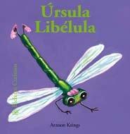 Download Úrsula Libélula (Bichitos curiosos series) (Spanish Edition) ebook