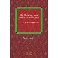 The Buddha's Way: A Socio-Historical Approach