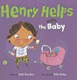 Henry Helps with the Baby, Beth Bracken, 1404867708