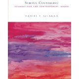 School Counseling : Foundations and Contemporary Issues [PAPERBACK] [2003] [By Daniel Sciarra] pdf
