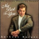 Burger Music Anthony (My Best to You by Anthony Burger)