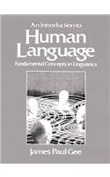Introduction to Human Language: Fundamental Concepts in Linguistics
