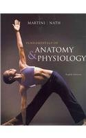 Fundamentals of Anatomy & Physiology with IP 10-System suite with Get Ready for A&P (8th Edition)