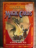 Mastering Magic Cards, Larry W. Smith, 1556224575
