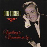 Something to Remember Me By...Don Cornell