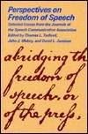 Perspectives on Freedom of Speech : Selected Essays from the Journals of the Speech Communication Association, , 0809313073