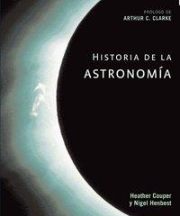 Descargar Libro Historia De La Astronomía: Prólogo De Arthur C. Clarke Heather Couper
