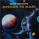Mission to Mars by David Kenyatta (1999-04-13)