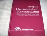 Aseptic Pharmaceutical Manufacturing: Technology