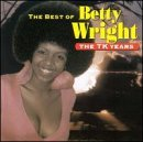 The Best Of: THE TK YEARS by Betty Wright