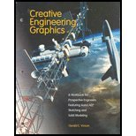 Creative Engineering Graphics : A Workbook for Prospective Engineers Featuring Autocad, Sketching and Solid Modeli, Vinson, Gerald, 0787261483